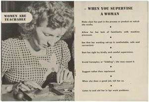 In the 1940s, World War II brought many women into the workforce. Because of this, the Radio Corporation of America created a manual, in order to tell male bosses how to supervise their new female hires.  The photo is courtesy of The Atlantic. For additional reading about the manual, see link